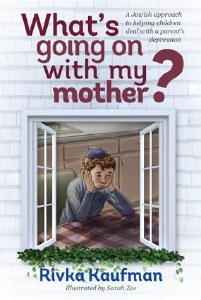 What's Going On with my Mother? [Hardcover]