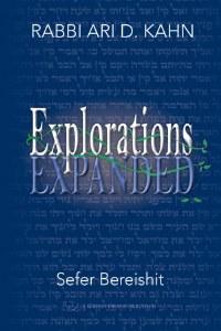Explorations Expanded Sefer Bereishit [Paperback]