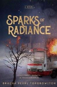 Sparks Of Radiance [Hardcover]