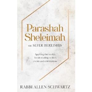 Parashah Sheleima Sefer Bereishis [Hardcover]