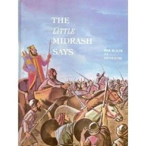 The Little Midrash Says: Vol. 5 Devarim [Hardcover]