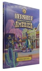 Hershele Discovers America Comic Story [Hardcover]