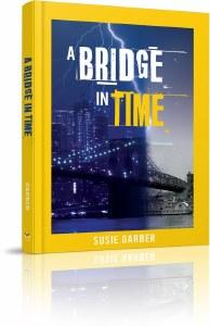 A Bridge in Time [Hardcover]