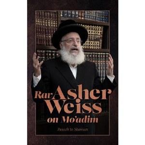 Rav Asher Weiss on Moadim [Hardcover]