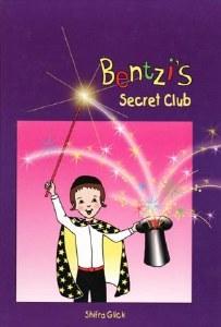 Bentzi's Secret Club [Hardcover]