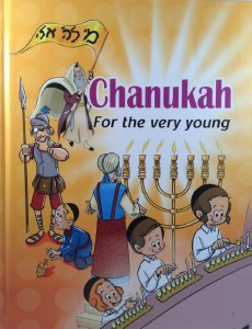 Chanukah for the Very Young [Hardcover]