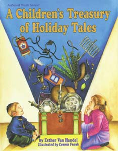 A Children's Treasury Of Holiday Tales [Hardcover]