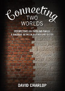 Connecting Two Worlds [Hardcover]
