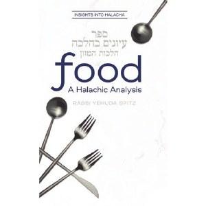 Food A Halachic Analysis [Hardcover]