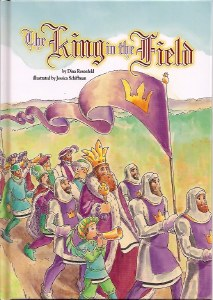 The King in the Field [Paperback]