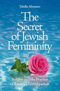 The Secret of Jewish Femininity [Hardcover]