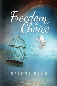 Freedom of Choice [Hardcover]