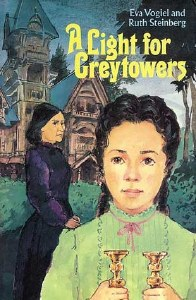A Light for Greytowers [Paperback]