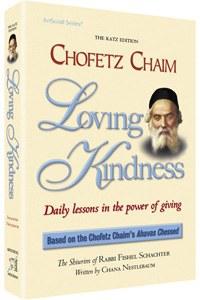 Chofetz Chaim: Loving Kindness - Pocket Size [Paperback]