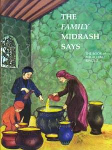 The Family Midrash Says: Melachim 2 [Hardcover]
