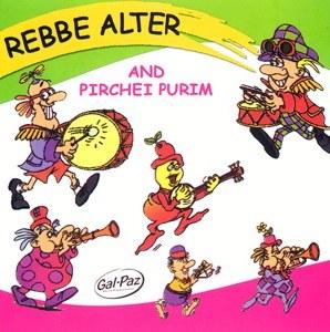 Rebbe Alter and Pirchei Purim CD