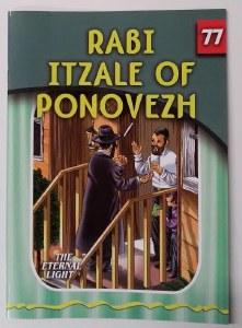 Rabi Itzale of Ponovezh [Paperback]