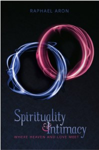 Spirituality & Intimacy [Hardcover]
