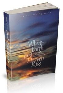 Where Earth and Heaven Kiss [Paperback]