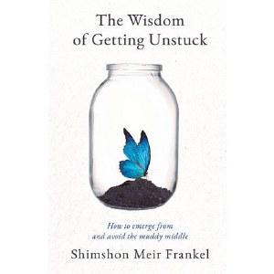 Wisdom Of Getting Unstuck [Hardcover]