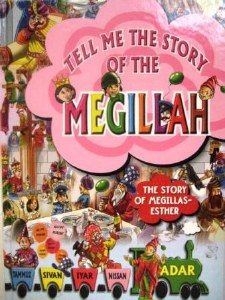 Tell me the Story of the Megillah Laminated Pages [Hardcover]