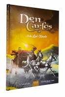 Don Carlos At The Last Minute Volume 3 Comic Story [Hardcover]