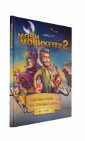 Mosh Moshkfitz Volume 2 The War Over Shtickelplach Comic Story [Hardcover]