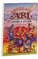 Arrogant Ari Learns A Lesson [Hardcover]