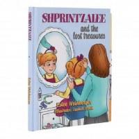 Shprintzalee and the Lost Treasures [Hardcover]