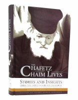 The Chafetz Chaim Lives [Hardcover]