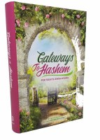 Gateways To Hashem [Hardcover]