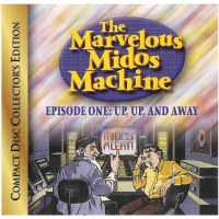 The Marvelous Middos Machine Episode 1: Up, Up, and Away CD
