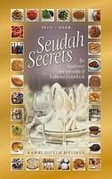 Seudah Secrets Elul to Adar [Hardcover]