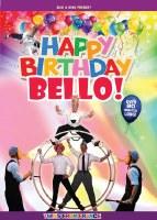 Happy Birthday Bello! DVD