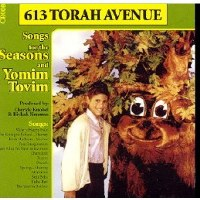 613 Torah Avenue: Songs for the Seasons and Yomim Tovim CD