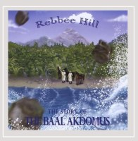 The Story of The Baal Akdomus Rebbee Hill CD