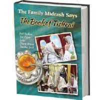 The Family Midrash Says The Book of Tishrai [Hardcover]