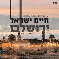 Chayim Yisroel Yerushalayim CD