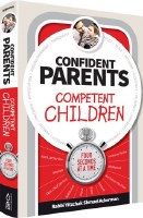 Confident Parents, Competent Children [Hardcover]
