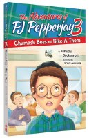 The Adventures of PJ Pepperjay #3: Chumash Bees and Bike-A-Thons [Paperback]