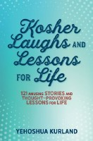 Kosher Laughs and Lessons for Life Volume 1 [Paperback]