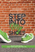 Step Into My Shoes [Hardcover]