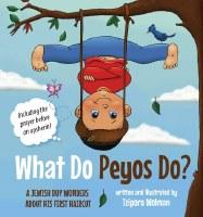What do Peyos Do? [Hardcover]
