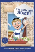 I'm Coming Home! [Hardcover]