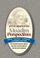 Moadim Perspectives Sefirah Fast Days Tu B'Shevat Consolation and Faith [Hardcover]