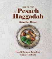 The Pesach Haggadah Living Our History [Hardcover]
