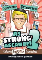 As Strong As Can Be! Volume 2 [Hardcover]