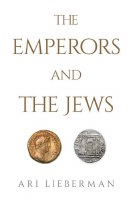 The Emperors and the Jews [Hardcover]