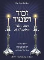 Zachor V'Shamor The Laws of Shabbos Volume 3 [Hardcover]