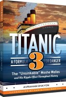 Titanic Volume 3 A Formula For Danger [Hardcover]